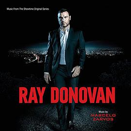 Marcelo Zarvos - Ray Donovan: Music From The Showtime Original Series (Marcelo Zarvos)