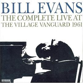 Bill Evans - The Complete Village Vanguard Recordings, 1961