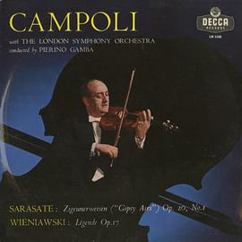 Alfredo Campoli With The London Symphony Orchestra Conducted By Pierino Gamba - Sarasate - Zigeunerweisen Wieniawski - Legende