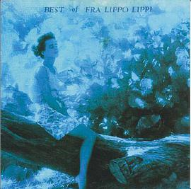 The Best of Fra Lippo Lippi