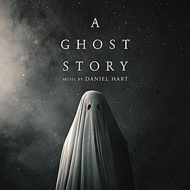 A Ghost Story (Original Soundtrack Album)