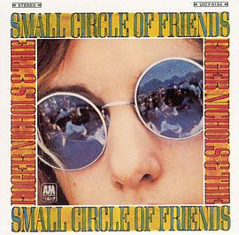 Roger Nichols & the Small Circle of Friends - Roger Nichols & the Small Circle of Friends