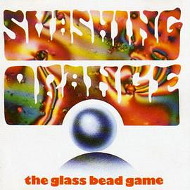 Smashing Orange - The Glass Bead Game