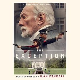 Ilan Eshkeri - The Exception (Original Motion Picture Soundtrack)