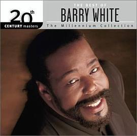 Barry White - 20th Century Masters: The Millennium Collection