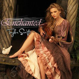 泰勒·斯威芙特 Taylor Swift - Enchanted