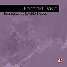 Burgmüller: 25 Leichte Etuden (Digitally Remastered)