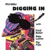 Phil Miller - Digging In