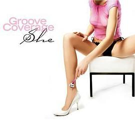 Groove Coverage - She