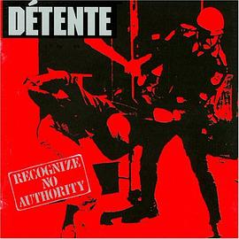 Detente - Recognize No Authority