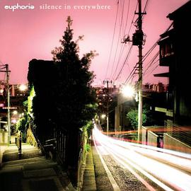 Euphoria - Silence In Everywhere