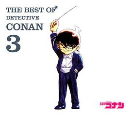 Original Soundtrack - THE BEST OF DETECTIVE CONAN3~名探偵コナン テーマ曲集3~