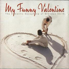 Glendon Smith - My Funny Valentine