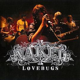 Lovebugs - Naked