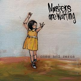 Monsters Are Waiting - Ones and Zeros