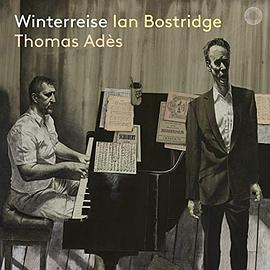 Ian Bostridge/Thomas Adès: Winterreise