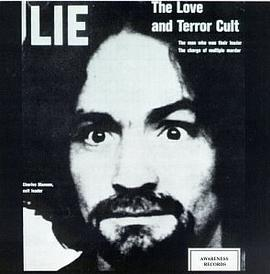 Charles Manson - Lie: The Love And Terror Cult