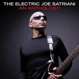 Joe Satriani - The Electric Joe Satriani: An Anthology