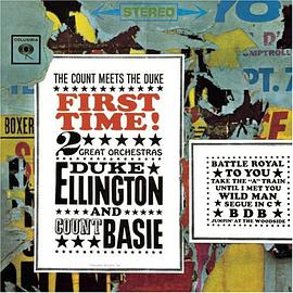 Duke Ellington with Count Basie's Orchestra - First Time! The Count Meets the Duke