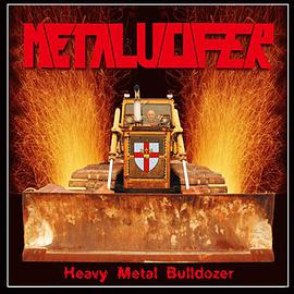 Heavy Metal Bulldozer (Teutonic Attack)