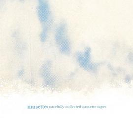 Musette - Carefully Collected Cassette Tapes