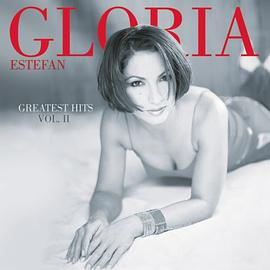 "Gloria Estefan - ""Gloria Estefan - Greatest Hits, Vol. 2"""