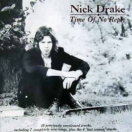 Nick Drake - Time of No Reply