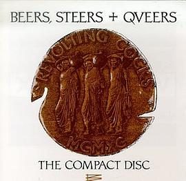 Revolting Cocks - Beers, Steers + Queers