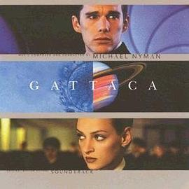 Michael Nyman - Gattaca: Original Motion Picture Soundtrack