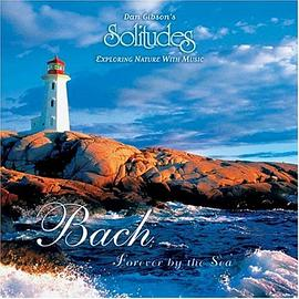 Howard Baer;Dan Gibson - Bach: Forever By The Sea