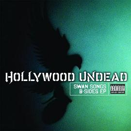 Hollywood Undead - Swan Songs B-Sides