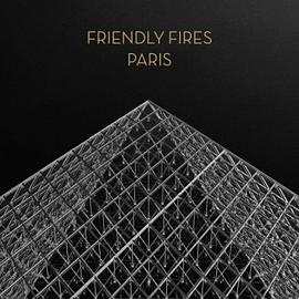 "Friendly Fires - Paris [12"" VINYL]"