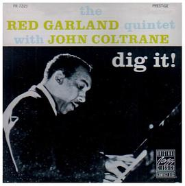 Red Garland Quintet with John Coltrane - Dig It!