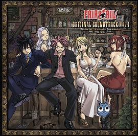 高梨康治... - 「FAIRY TAIL」ORIGINAL SOUNDTRACK VOL.1