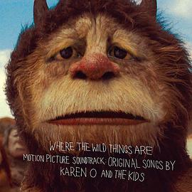Karen O. & The Kids... - Where the Wild Things Are