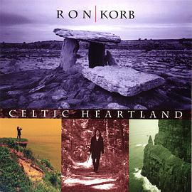 Ron Korb(雷恩·寇伯) - Celtic Heartland