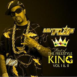 Lil Flip - Best Of The Freestyle King Volume I And II-2CD