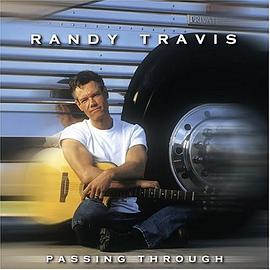 Randy Travis - Passing Through