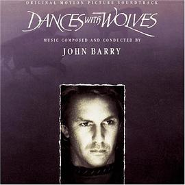Dances With Wolves (Original Motion Picture Soundtrack)