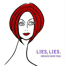 DREAMS COME TRUE - LIES, LIES(初回限定盤).(DVD付)