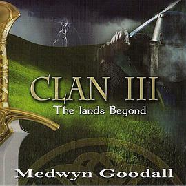 Medwyn Goodall - Clan III - The Lands Beyond
