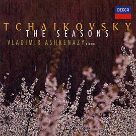 Vladimir Ashkenazy - Tchaikovsky: The Seasons