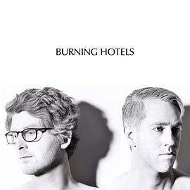 The Burning Hotels - Burning Hotels