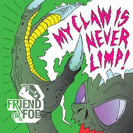 My Claw Is Never Limp!