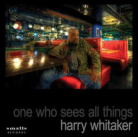 Harry Whitaker - One Who Sees All Things