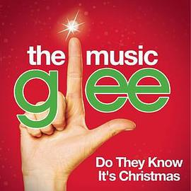 Do They Know It's Christmas? (Glee Cast Version)